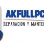 AKFULLPC - Tecnico Pc a domicilio - Reparación y Mantenimiento