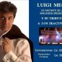 Tributo a Los Iracundos... LUIGI MEGA  presenta su Show Espectáculo en Vivo!!!!