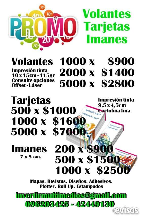 El mejor precio y la mejor calidad promoción 2000 volantes x $1400 - 100 tarjetas x $250 - 200 imanes x $900