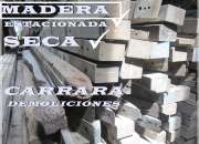 MADERA Tel: 22006811 Tirantes VIgas Columnas Tablas de Piso Demoliciones CARRARA