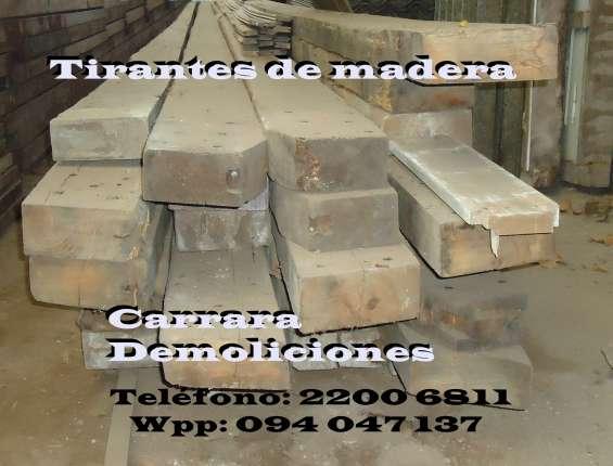 Tirantes de madera tel: 22006811